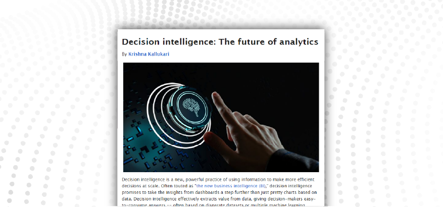 Decision Intelligence: The Future of Analytics